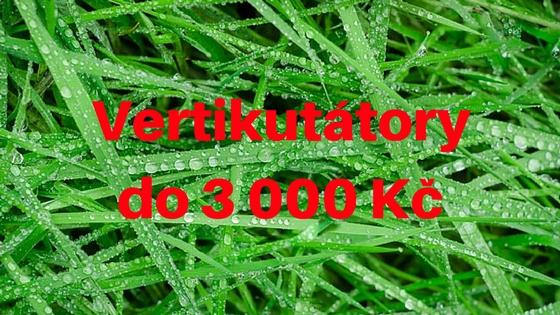 Vertikutátory do 3000 Kč